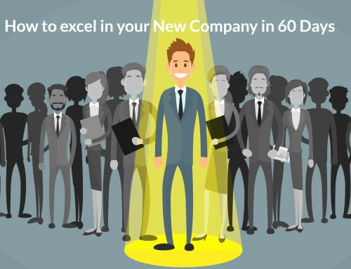 How to Excel in Your New Company In 60 Days